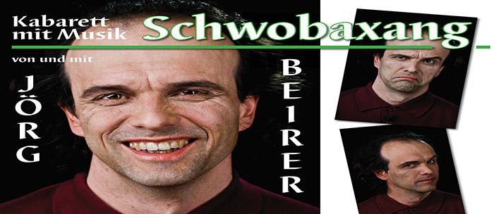 Schwobaxang - Jörg Beirer